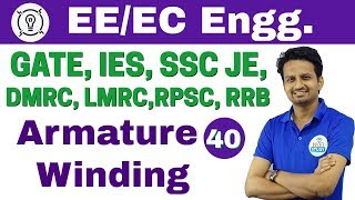 7:30 PM - Electrical Engineering by Ashish Sir | Day #40 | Armature Winding