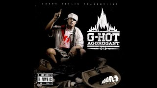 G-Hot ‎– Aggrogant Mixtape -2006-  #BerlinRap