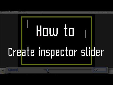Unity How to : Create inspector slidebar