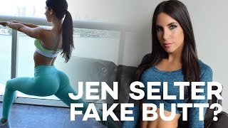 Repeat youtube video Jen Selter Has A Fake Butt?