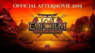 Emporium 2015 - Land of the Rising Sun - AFTERMOVIE