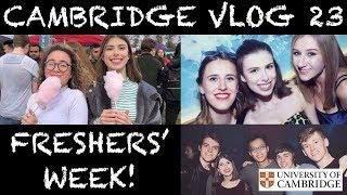 CAMBRIDGE VLOG 23: FRESHERS