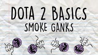 Dota 2 Basics | Smoke ganks