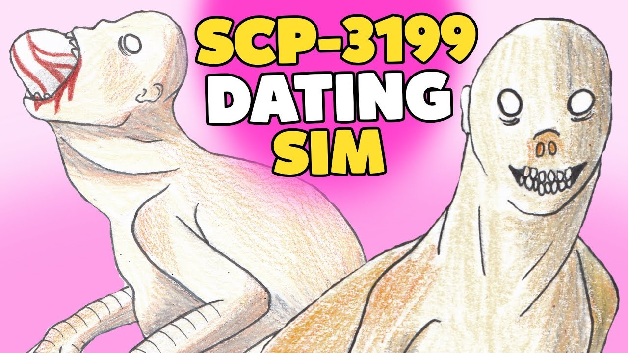 Scp 3199 Dating Sim Youtube