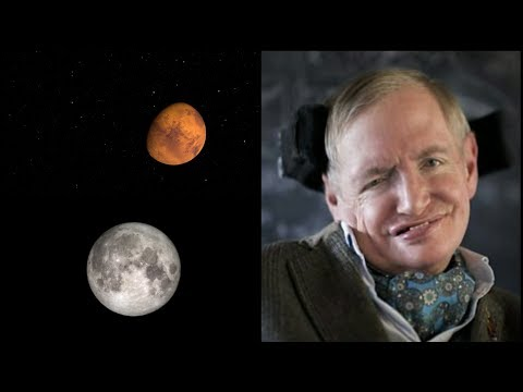 Stephen Hawking: Humans Need to Leave from Earth Before is too Late, Colonize the Moon and Mars
