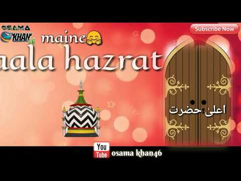 Jab Se Darwaze Pe Likha Maine Aalahazrat|| Super Hit Whatsapp Status By Osama Khan46