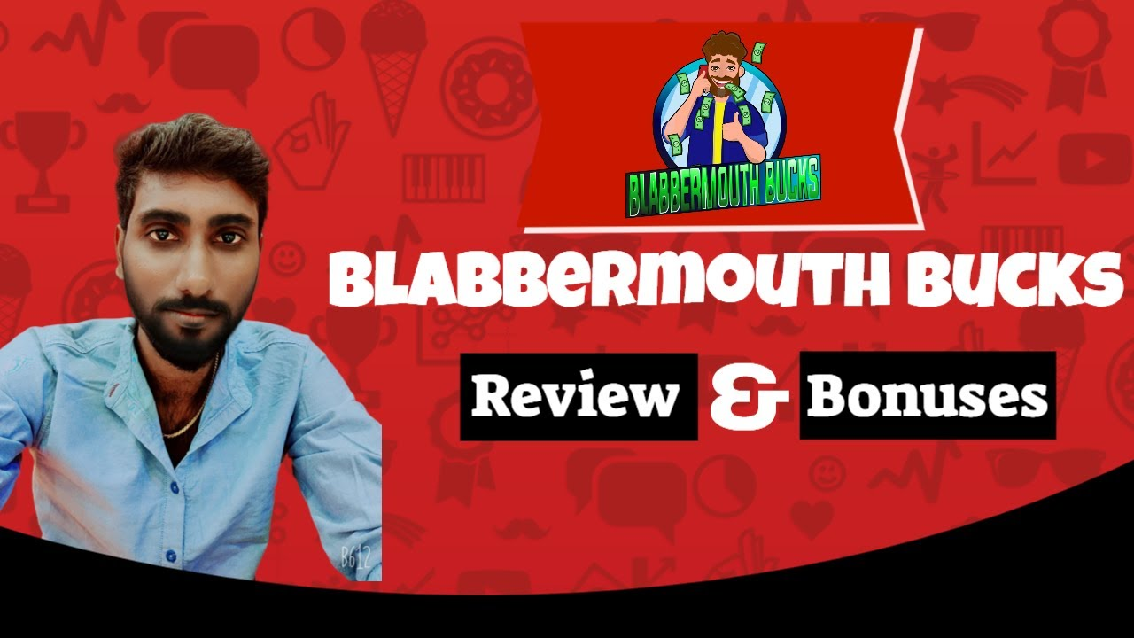 BLABBERMOUTH BUCKS REVIEW With My 😀 Exclusive Bonuses 😀 Don't Miss It Ever 💯