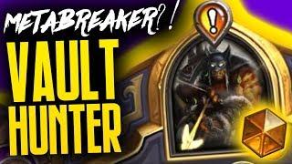 Vault Hunter is a METABREAKER?!   Saviors of Uldum   Hearthstone