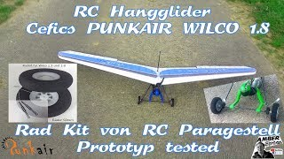 RC-Hangglider; Cefics PUNKAIR WILCO 1.8 add. Proto Rad Kit Set RC Paragestell Prototyp tested