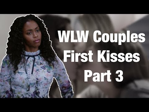 WLW Couples First Kisses [PART 3]