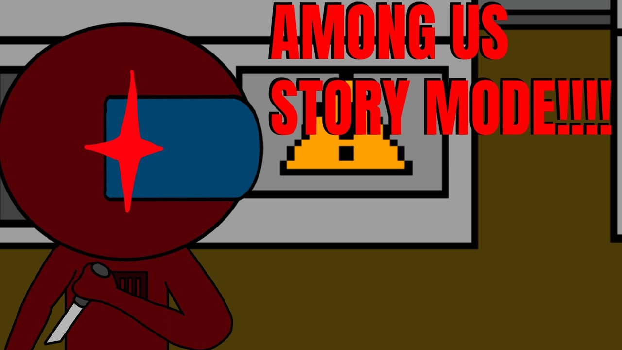 Among Us Story Mode Fan Game By Arvie K