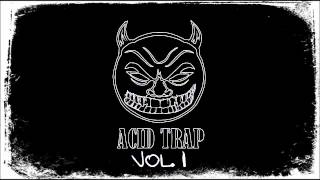 Acid Trap Mix Vol. 1 by D.U.K.E.
