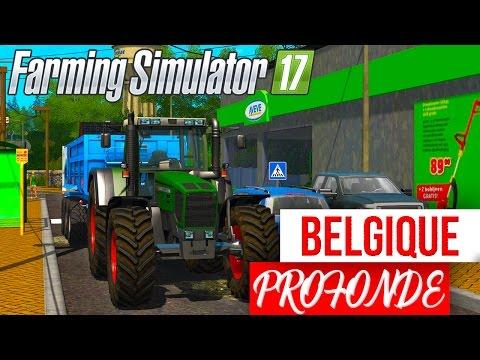 Farming Simulator 17   BELGIQUE PROFONDE FS17 !