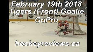 February 19th 2018 Front View Tigers Hockey Goalie GoPro