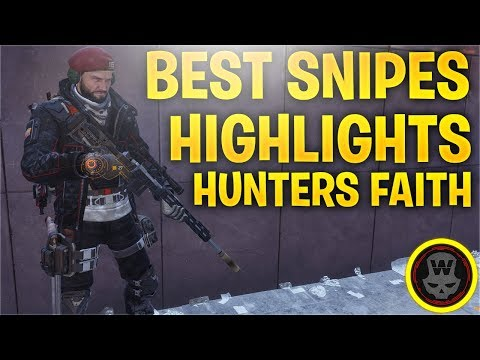 BEST SNIPER Highlights! Hunters Faith Classified (The Division 1.8)