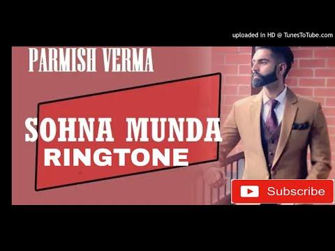 Sohna Munda Ringtone || Sharry Maan : Parmish Verma new Punjabi Ringtone 2018