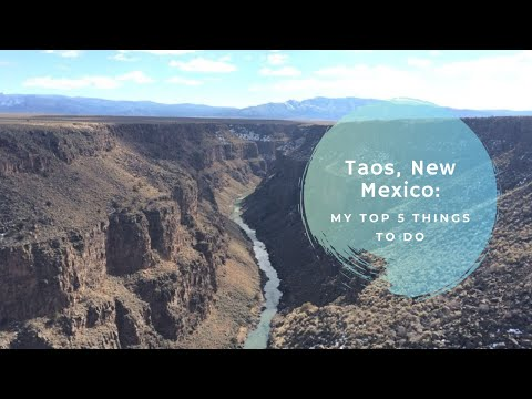 Top 5 Things to Do in Taos, NM