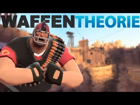 Team Fortress 2 Heavy Waffentheorie Vers. 2