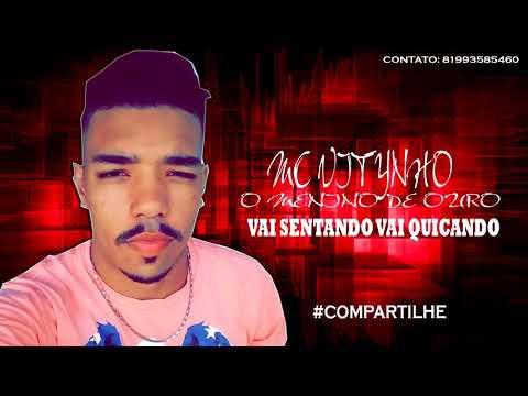 MC VITYNHO - VAI SENTANDO VAI QUICANDO - MÚSICA NOVA 2018