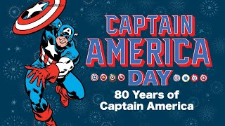 Captain America Day!   80 Years of Captain America