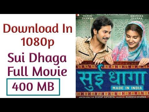 Download Sui Dhaga In Full Hd 1080p Full Movie