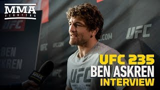 UFC 235: Ben Askren Expects 165-Pound Division, Because of How Hard Dana White Pushes Back On It