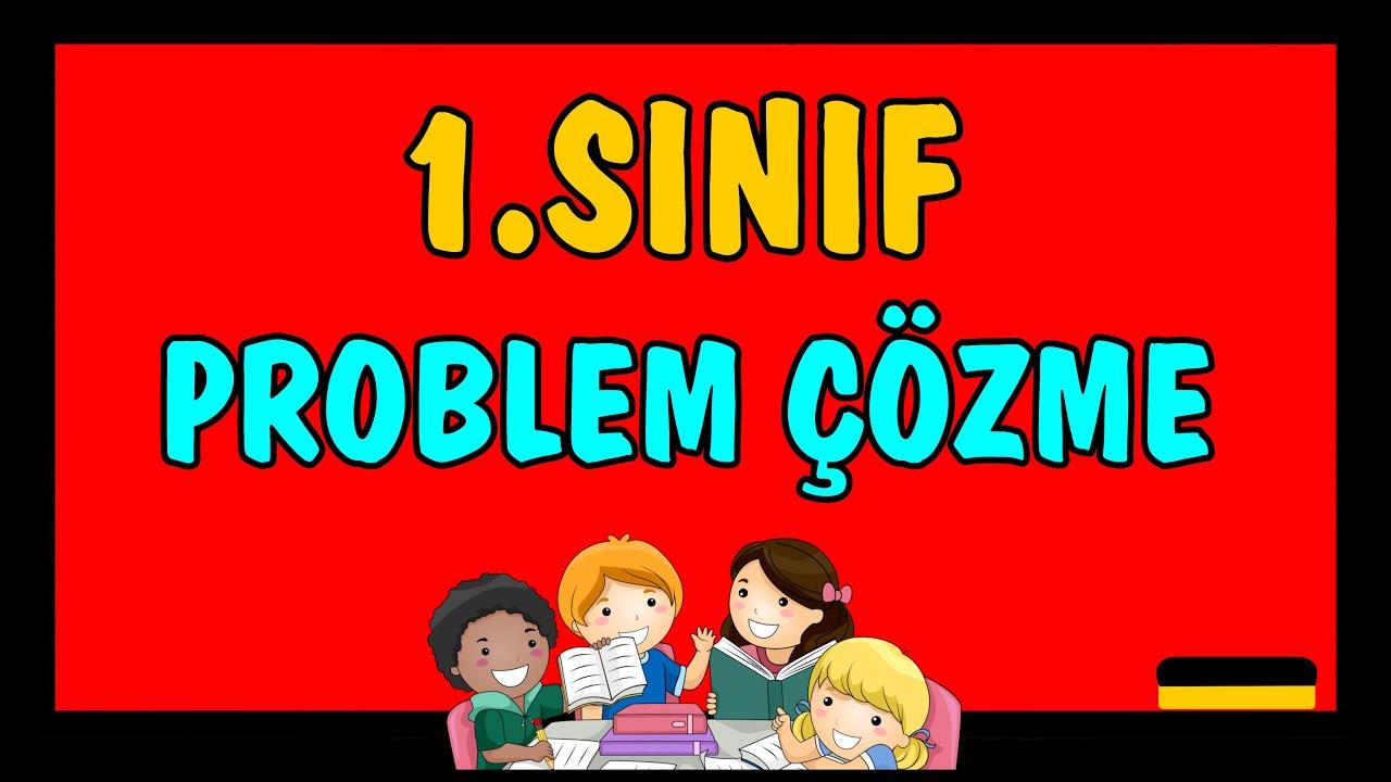 1.Sınıf Matematik - Problem Çözme