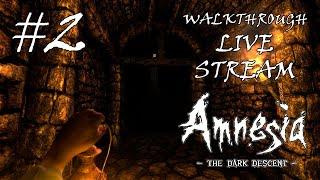 Amnesia: The Dark Descent прохождение игры - Часть 2 [LIVE]