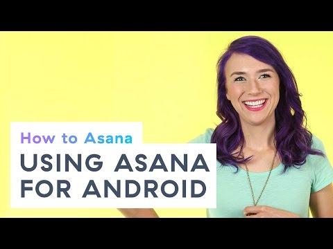 How to Asana: Using Asana for Android