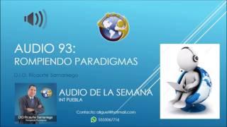 Audio 93 - Rompiendo Paradigmas - D.I.O. Ricaurte Samaniego