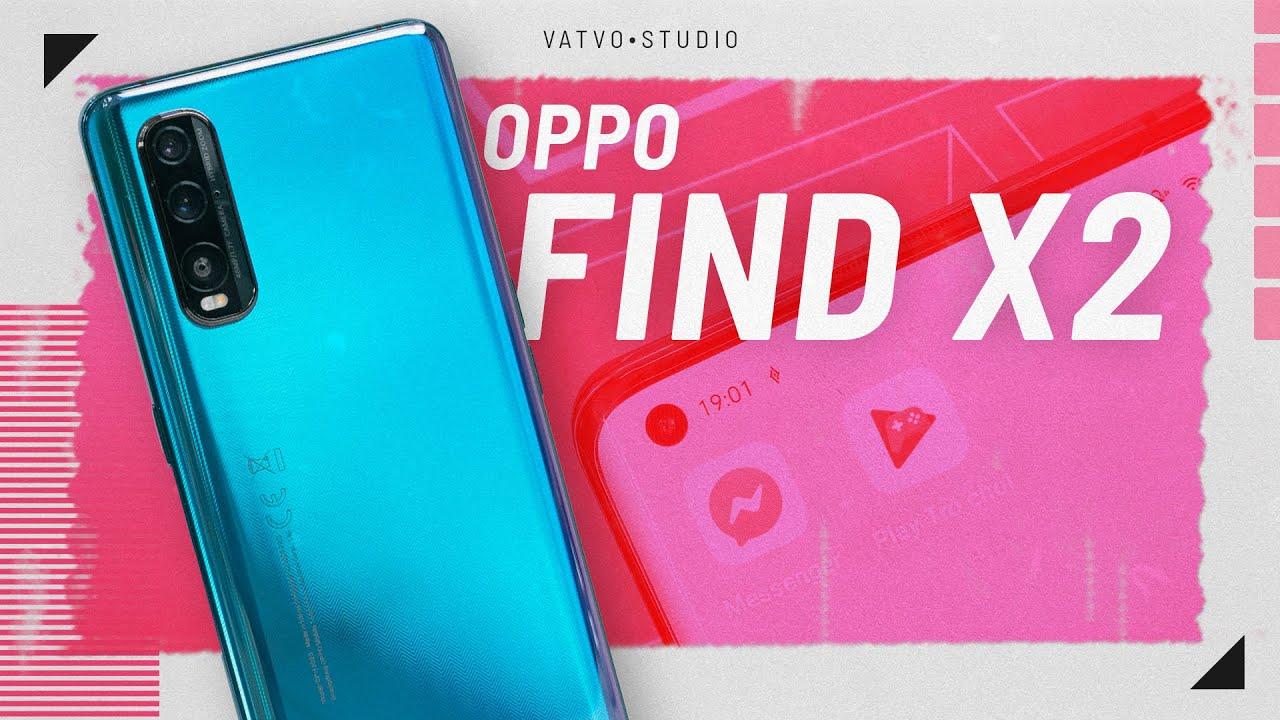 ĐÁNH GIÁ NHANH OPPO FIND X2: Snapdragon 865, màn hình 120Hz, có 5G