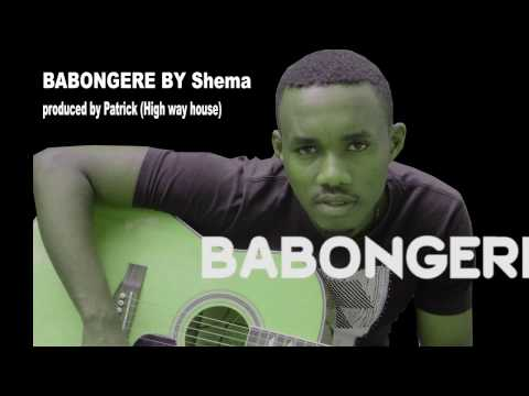 BABONGERE By Shema Prod By