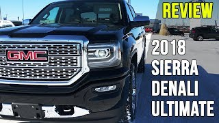 2018 GMC Sierra Denali Ultimate (Road-Test, Review & More!) | McNaught Monday's