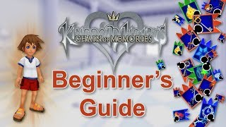 Kingdom Hearts Re:Chain of Memories - Beginner's Guide