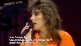 "Laura Branigan ""How Am I Supposed To Live Without You"" Live (1990)"