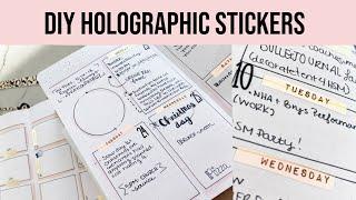 DIY Printable Holographic Stic…