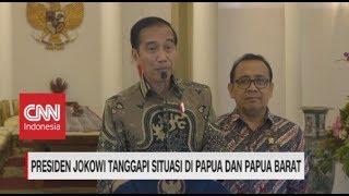 Presiden Jokowi Tanggapi Situasi di Papua & Papua Barat