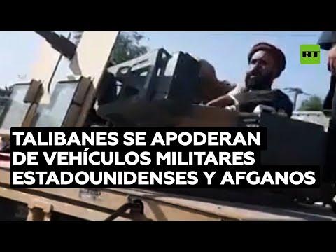 Talibanes se apoderan de vehículos militares estadounidenses y afganos