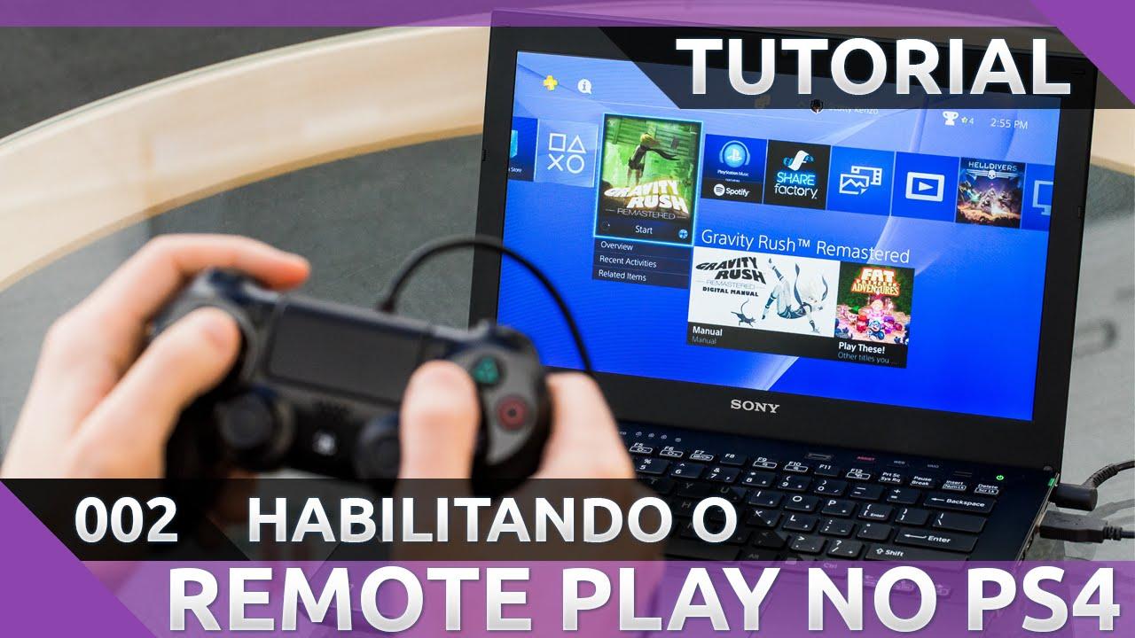 [TUTORIAL] Habilitando o Remote Play no Sony PS4 (Acesso Remoto - FW 3 50)