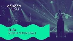 Elisa - 'Medo de sentir' | Grande Final | Festival da Canção 2020