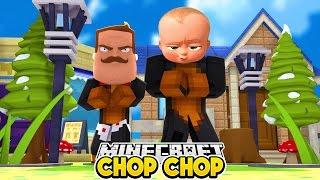 Minecraft Chop Chop - HELLO NEIGHBOR Vs BOSS BABY w/conkeydoodledoo & Baby Max Modded mini games