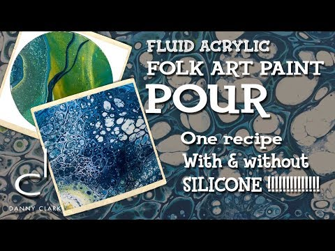 Two Fluid Acrylic Pours Using Folk Art Paint – With and Without Silicone