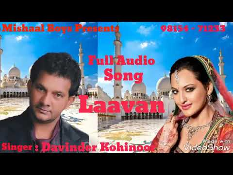 Laavan | Davinder Kohinoor | Full Audio Song | Mishaal Boys Present 2017