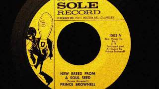 Prince Brownell - New Breed From A Soul Seed