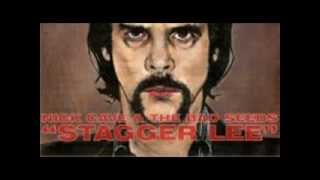 "Nick Cave & The Bad Seeds - ""Stagger Lee"" (1996)"