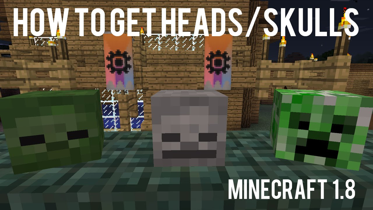 How To Get Creeper Heads, Zombie Heads and Skeleton Skulls ...