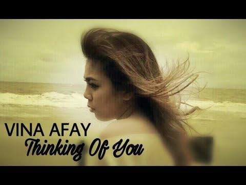 Vina Afay - Thinking of You (Remix Of