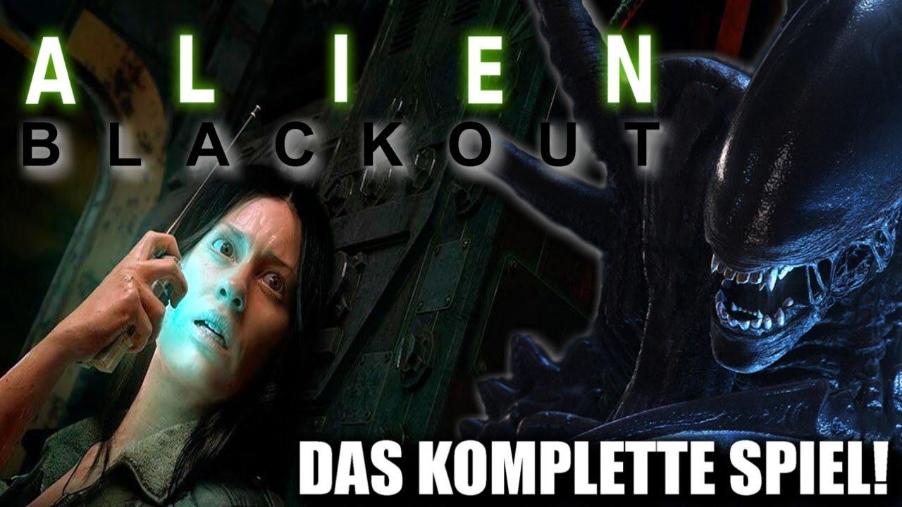 "Download Let´s Play ""ALIEN: BLACKOUT"" (German/Deutsch) DIE KOMPLETTE FORTSETZUNG! 👽❤️ [MEGA LP][HD+]"