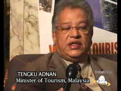 Interview with Tengku Adnan Minister of Tourism, Malaysia