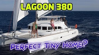 """Lagoon 380 Review.  Perfect """"Tiny Home"""" on the water?  Best Budget Cat or Too Small for Live-aboard?"""